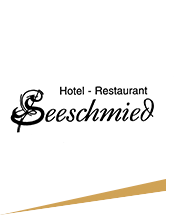 Hotel und Restaurant Seeschmied