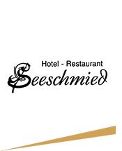 Hotel und Restaurant Seeschmied